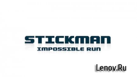 Stickman Impossible Run v 1.0.0