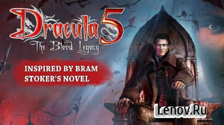 Dracula 5: The Blood Legacy HD v 1.0.3