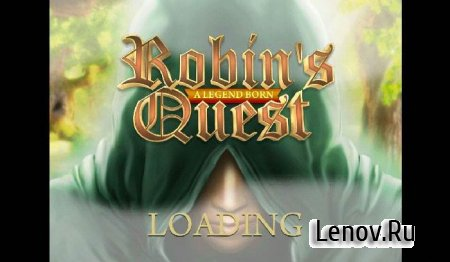 Robin's Quest: A Legend Born v 1.3 Мод