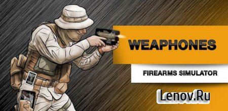 Weaphones™ Firearms Sim Vol 1 v 2.3.144 (Full)