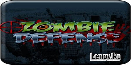 Zombie Defense v 12.5.1 (Mod Money)
