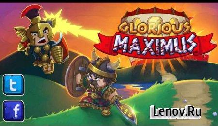 Glorious Maximus v 1.0.1 Мод (свободные покупки)