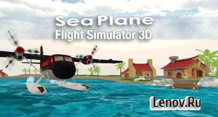 Sea Plane Flight Simulator 3D v 1.06