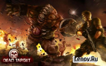 DEAD TARGET: Zombie v 4.18.3.3 Мод (Infinite Gold/Cash/Ads Removed)