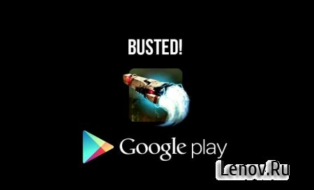 Busted! v 1.1.0 Мод (много денег)