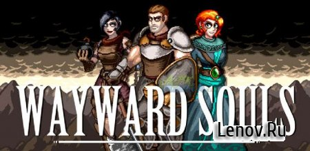 Wayward Souls v 1.32.6 Мод (много денег)