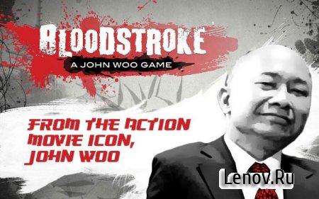 Bloodstroke v 1.0.0 Мод (много денег)