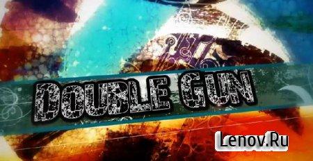 Double Gun (обновлено v 14.10.11) Мод (много денег)
