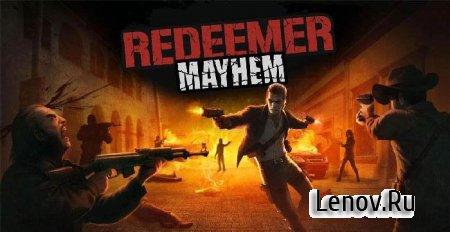 Redeemer: Mayhem (обновлено v 1.1.5) Мод (бессмертия)