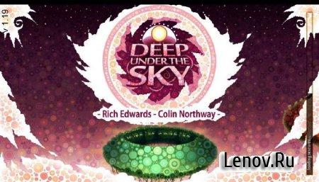 Deep Under the Sky v 1.208 Мод (Unlocked)