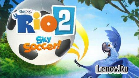 RIO 2 Sky Soccer v 1.2.2