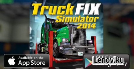 Truck Fix Simulator 2014 v 1.3