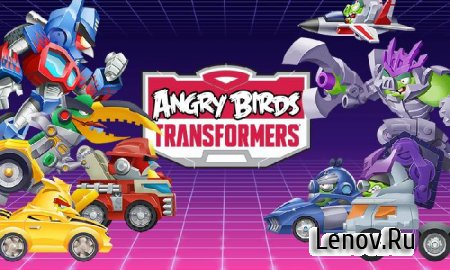 Angry Birds Transformers v 1.46.3 (Mod Money/Unlock)