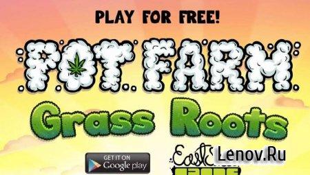 Bud Farm: Grass Roots v 1.26.6 Мод (Mod Money/Pot Bucks/Infinite Guano/Mystery Seeds)