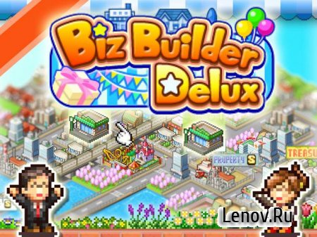 Biz Builder Delux v 1.1.1 Мод (много денег)