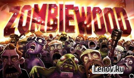 Zombiewood v 1.5.3 Мод (свободные покупки)