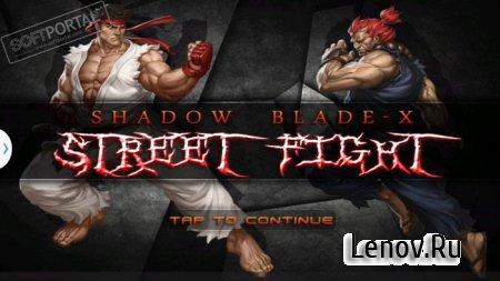 Shadow Blade X: Street Fight v 1.0.1
