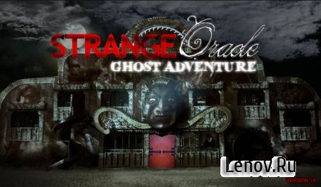 Strange Oracle Ghost Adventure v 1.0 (Full)