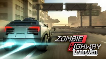 Zombie Highway 2 (обновлено v 1.4.3) Мод (много денег)