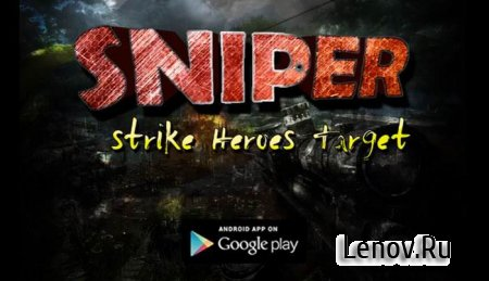 Sniper Strike 3D-Heroes Target v 1.0
