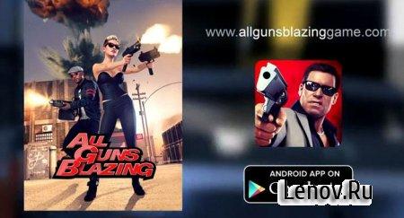All Guns Blazing v 1.906 Мод (неограниченные боеприпасы)