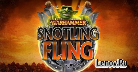 Warhammer: Snotling Fling v 1.0.1 Mod (Money/Unlocked)