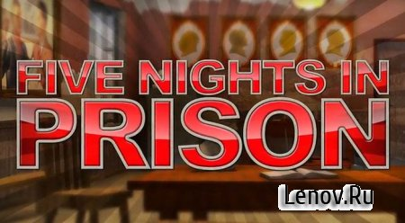 Five Nights in Prison v 2.0.0