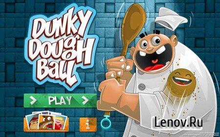 Dunky Dough Ball v 3 Мод (много денег)