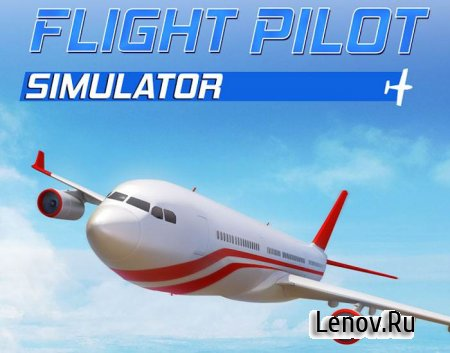 Flight Pilot Simulator 3D v 2.0 Мод (Infinite Coins/Spins/Unlocked)