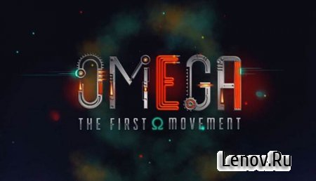 Omega: The First Movement v 1.2
