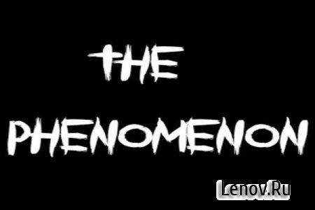 The Phenomenon v 1.7.2 Мод (полная версия)
