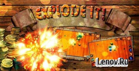 Explode It! v 0.3 Мод (много денег)