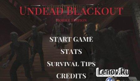 Undead Blackout (обновлено v 1.2)
