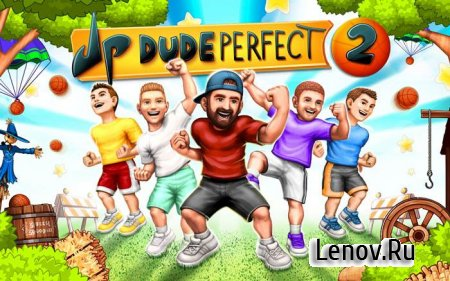 Dude Perfect 2 v 1.6.2 (Mega Mod)