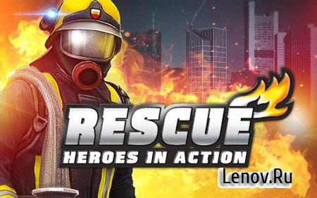 RESCUE: Heroes in Action (обновлено v 1.1.7) Mod (Unlimited Gold)