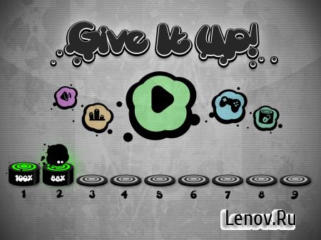 Give It Up! (обновлено v 1.8.6) Мод (Unlocked/Ad-Free)