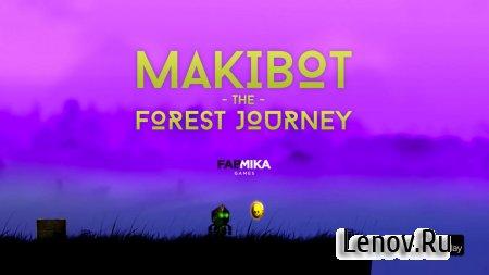 Makibot - The Forest Journey v 1.0 (Mod Coins)