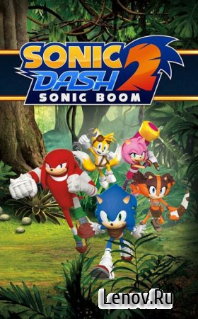 Sonic Dash 2: Sonic Boom v 1.8.0 Мод (infinite Red Rings)