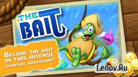 The Bait (обновлено v 1.7) Мод (много денег)