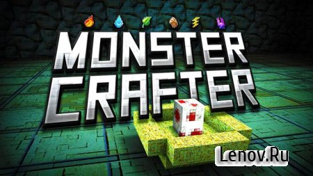MonsterCrafter v 1.8.7 Мод (много денег)
