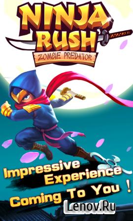 Ninja Rush Zombie Predator (обновлено v 1.0.4) (Mod Money)