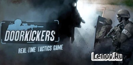 Door Kickers v 1.1.24 (Mod experience)