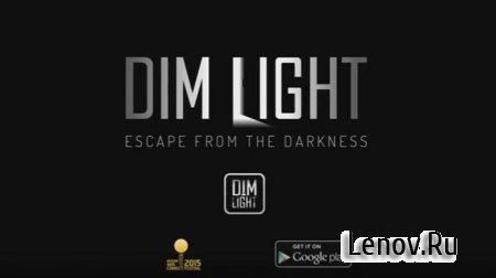 Dim Light v 2.05 Мод (полная версия)