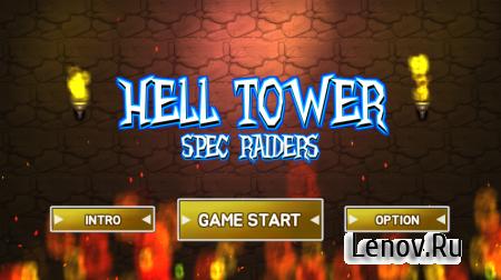 Hell tower: Spec raiders (обновлено v 1.2.8) (Full) (Mod Money)
