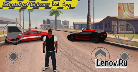 Street of Crime: Bad Boys v 1.0 (Mod Money)