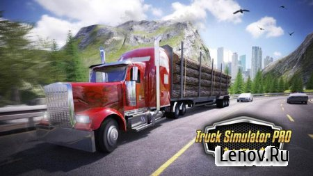 Truck Simulator PRO 2016 (обновлено v 2.1) Мод (много денег)