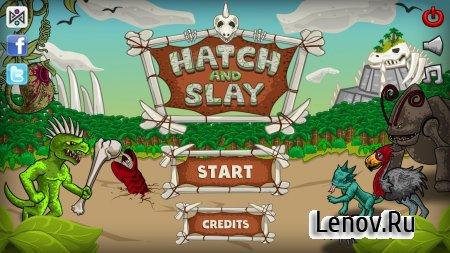 Hatch and Slay (обновлено v 1.0.1) Мод (No Damage)