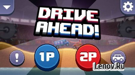 Drive Ahead! v 1.91 (Mod Money)