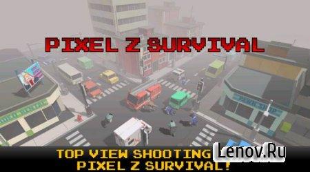 Pixel Z Alive v 2.0 Мод (много денег)