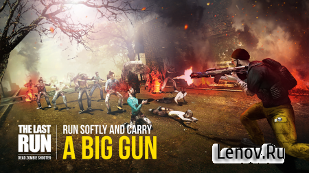 Last Run: Dead Zombie Shooter v 1.02 (Mod Money/Energy/NoAds)